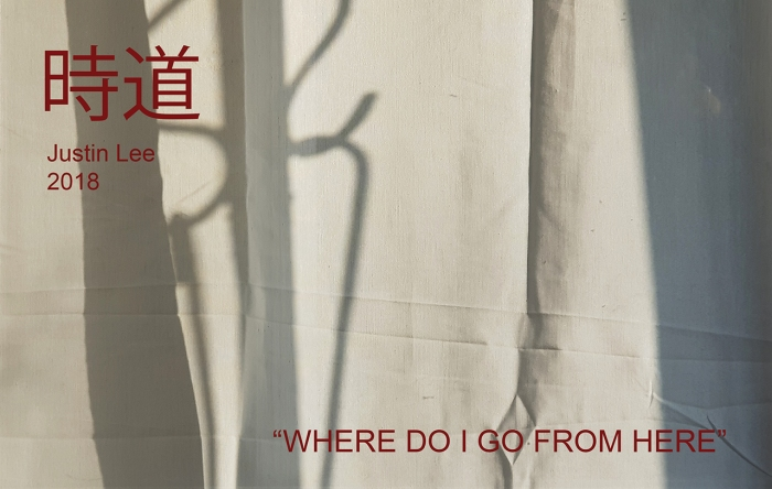 WHERE CAN I GO FROM HERE- 時道-Justin Lee-inviteLRes